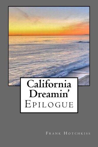 9781517779450: California Dreamin': Epilogue