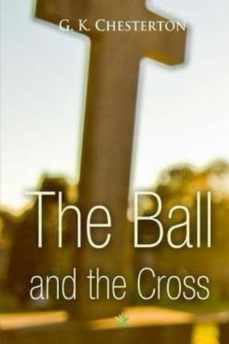 9781517780975: The Ball and The Cross