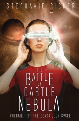 9781517781064: The Battle of Castle Nebula (The Cendrillon Cycle) (Volume 1)