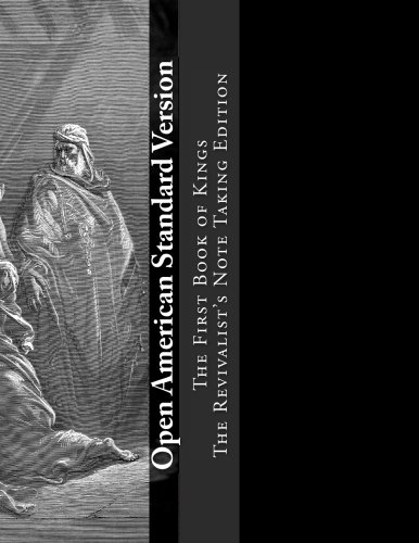 9781517782528: Open American Standard Version The First Book of Kings: The Revivalist's Note Taking Edition (OASV Note Taking Bible)