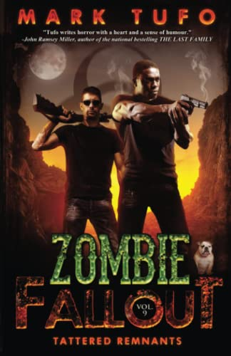 Zombie Fallout 9: Tattered Remnants (Volume 9): Mark Tufo