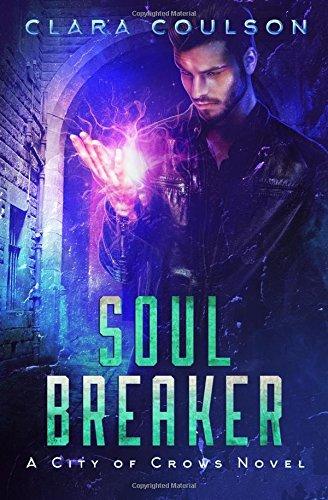 9781517783891: Soul Breaker: A City of Crows Novel