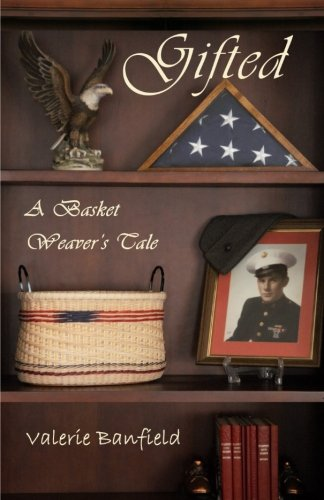 9781517784102: Gifted: A Basket Weaver's Tale