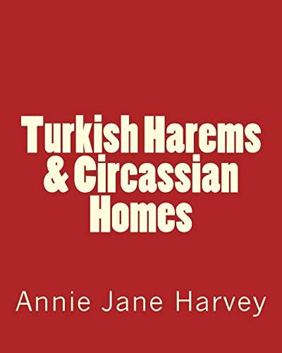 9781517784188: Turkish Harems & Circassian Homes
