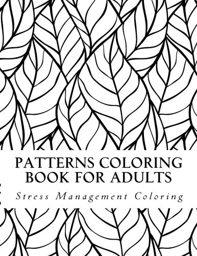 9781517785734: Patterns coloring book for adults: Stress management coloring