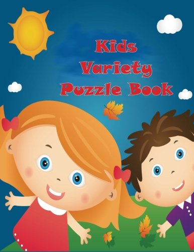 9781517786472: Kids Variety Puzzle Book: Activity Book for 6 to 8 year olds