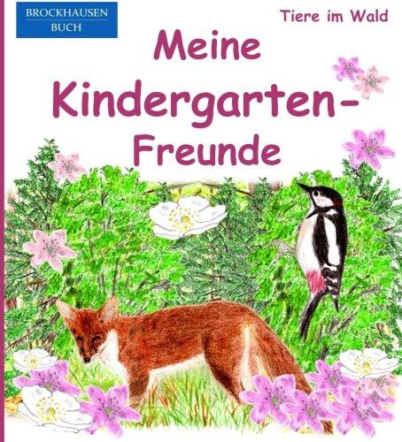 9781517787684: BROCKHAUSEN: Meine Kindergarten-Freunde: Tiere im Wald - Freundebuch f�r M�dchen