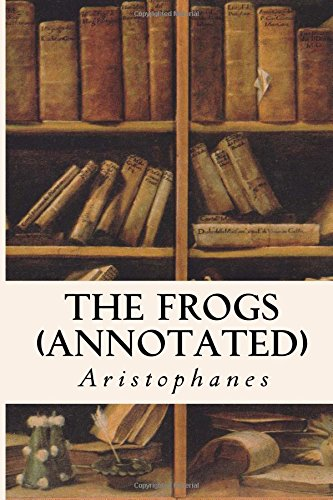 9781517787752: The Frogs (annotated)