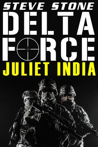 9781517787837: Delta Force: Juliet India