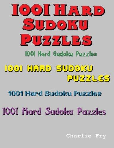 9781517789114: 1001 Hard Sudoku Puzzles