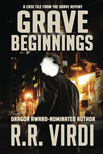 9781517790387: Grave Beginnings (The Grave Report) (Volume 1)