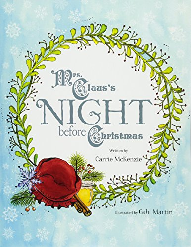 9781517792213: Mrs. Claus's Night Before Christmas