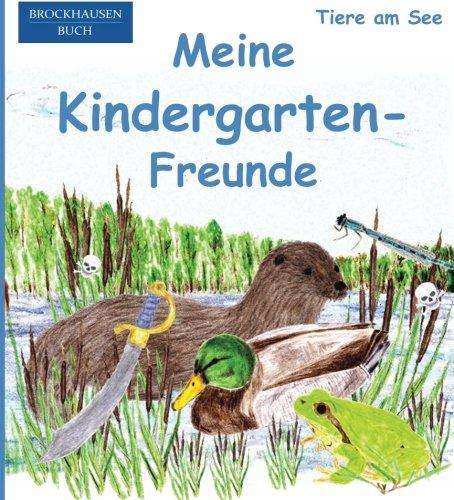 9781517794309: BROCKHAUSEN: Meine Kindergarten-Freunde: Tiere am See - Freundebuch für Jungen: Volume 7