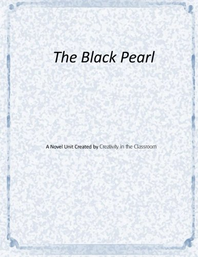 9781517795719: The Black Pearl Novel Unit