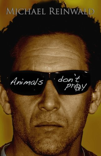 9781517797218: Animals Don't Pray