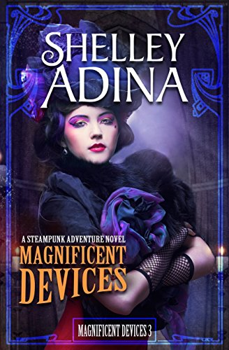 9781517797591: Magnificent Devices: A Steampunk Adventure Novel
