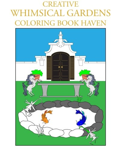 9781517799182: Creative Whimsical Gardens Coloring Book Haven (Creative Coloring Inspiration)