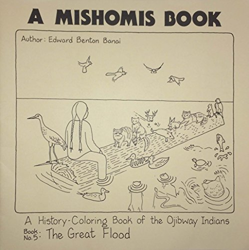 Mishomis Book A History Coloring Bo