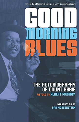 9781517901431: Good Morning Blues: The Autobiography of Count Basie