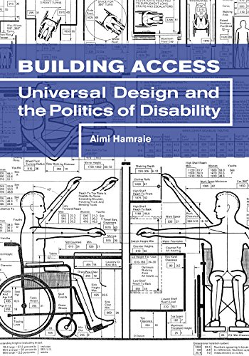9781517901646: Building Access: Universal Design and the Politics of Disability