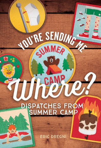 You're Sending Me Where? : Dispatches from: Eric Dregni