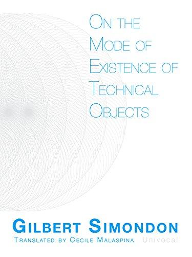 On the Mode of Existence of Technical: Simondon, Gilbert/ Malaspina,