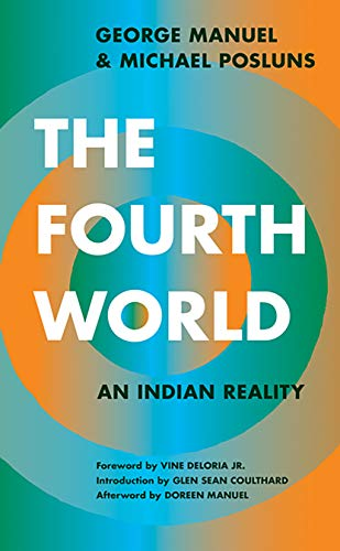 9781517906061: The Fourth World: An Indian Reality