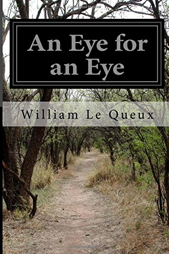 An Eye for an Eye: Le Queux, William