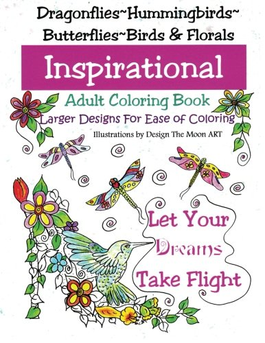 9781518600746: Let Your Dreams Take Flight: Large Print Adult Coloring Book