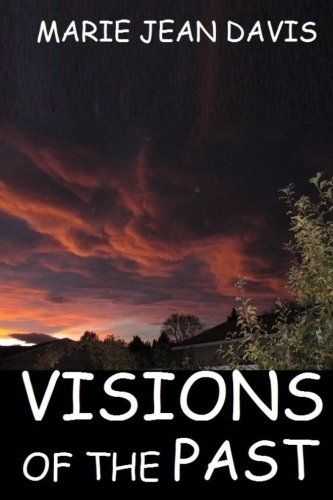 9781518601620: Visions of The Past: Mystery (Past Lives) (Volume 4)