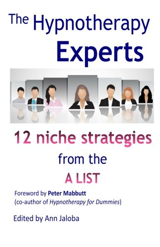 The Hypnotherapy Experts: Strategies from the andapos;aandapos;: Jaloba, Ann