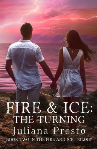 9781518601736: Fire and Ice: The Turning