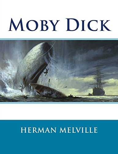 9781518603761: Moby Dick