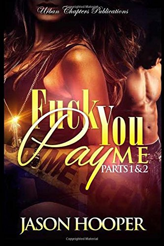 9781518604416: Fuck You Pay Me (Boxed Set)