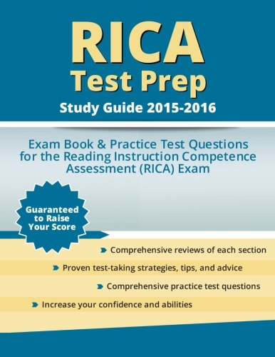 9781518606816: RICA Test Prep Study Guide 2015-2016: Exam Book & Practice Test Questions for the Reading Instruction Competence Assessment (RICA) Exam