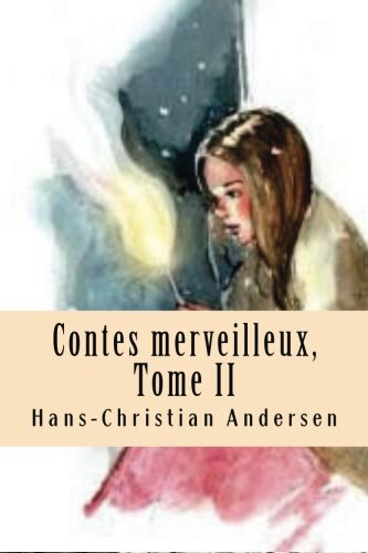 9781518607264: Contes merveilleux, Tome II (French Edition)