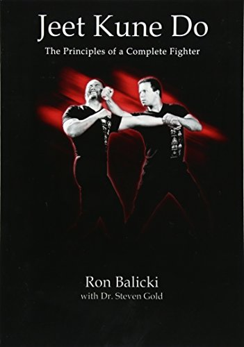 9781518607585: Jeet Kune Do: The Principles of a Complete Fighter (The Complete JKD) (Volume 1)