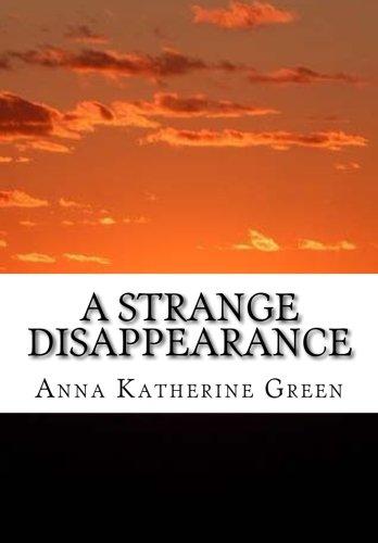 9781518608476: A Strange Disappearance