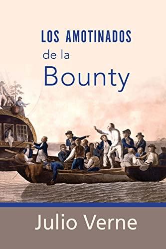 9781518608865: Los amotinados de la Bounty