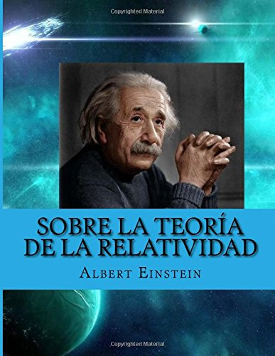 9781518609770: Sobre la teoría de la relatividad: Especial y General (Spanish Edition)