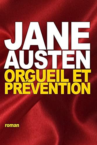 9781518609978: Orgueil et Prévention (French Edition)