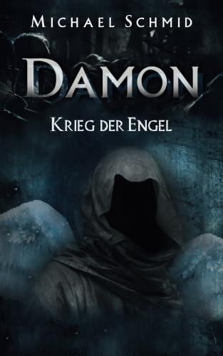 9781518611476: Damon - Krieg der Engel: Volume 1