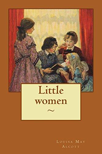 Little women: Alcott, Louisa May