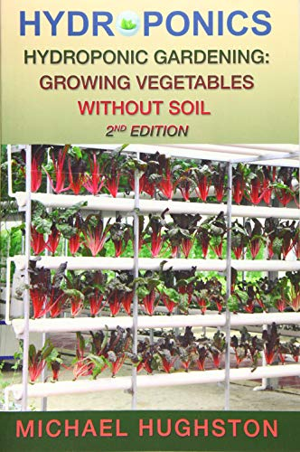9781518612640: Hydroponics: Hydroponic Gardening: Growing Vegetables Without Soil