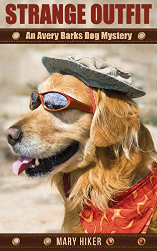 9781518613890: Strange Outfit: An Avery Barks Dog Mystery (Avery Barks Dog Mysteries) (Volume 2)