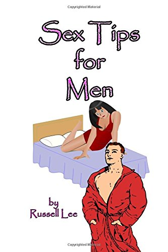 9781518614699: Sex Tips for Men