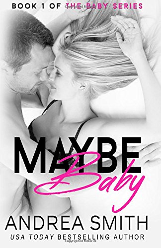 9781518615993: Maybe Baby (Baby Series) (Volume 1)
