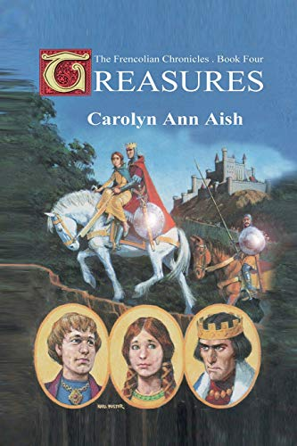 9781518617348: Treasures: The Frencolian Chronicles Book 4
