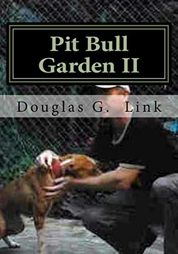 9781518617485: Pit Bull Garden II: Stop that train I wanna get off (Volume 1)