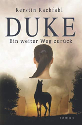 9781518619564: Duke - Ein weiter Weg zurück